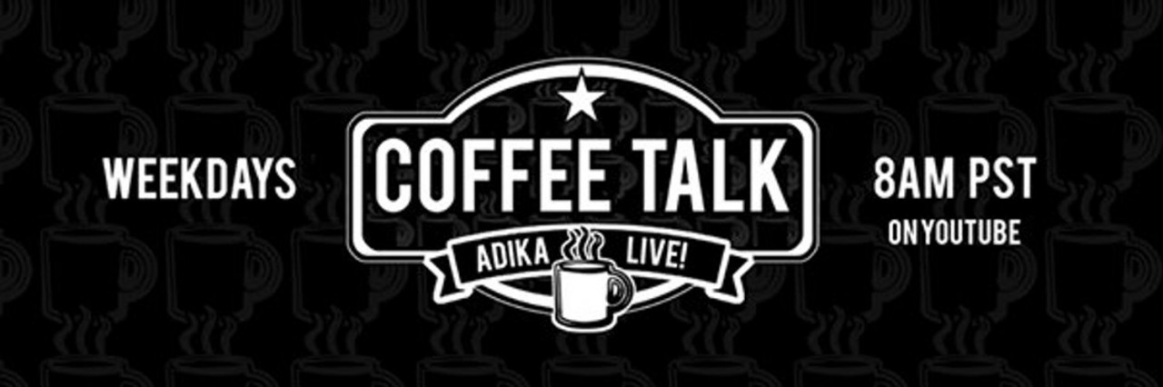 Coffee Talk with ADIKA Live